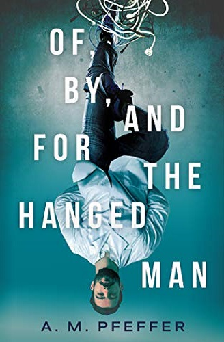 Of By and For the Hanged Man